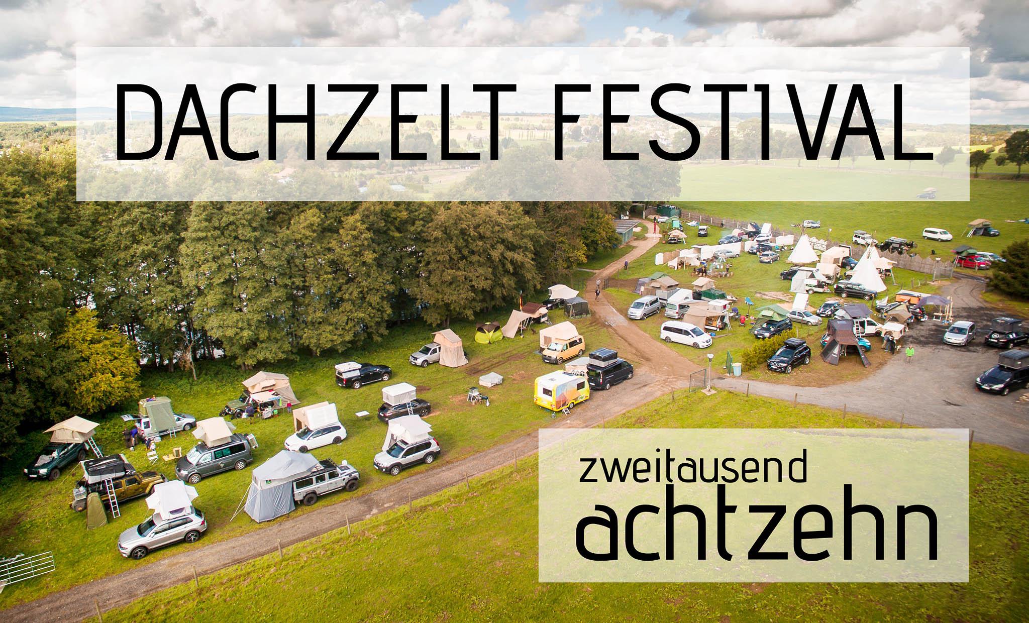 Spüre den Dachzeltnomaden-Spirit hautnah: Komm mit zum DACHZELT FESTIVAL 2018