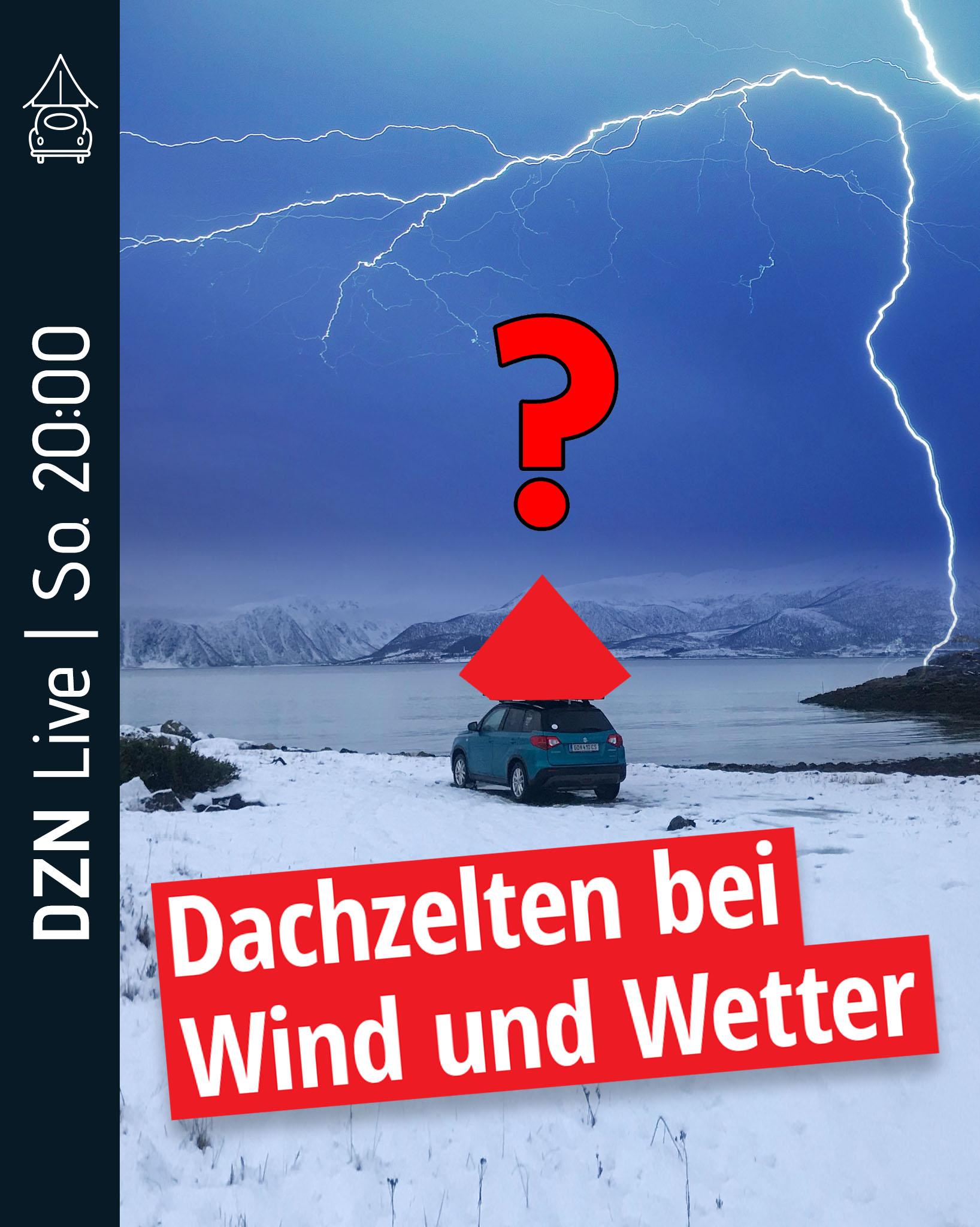 Wochenthema: Dachzelten bei Wind und Wetter